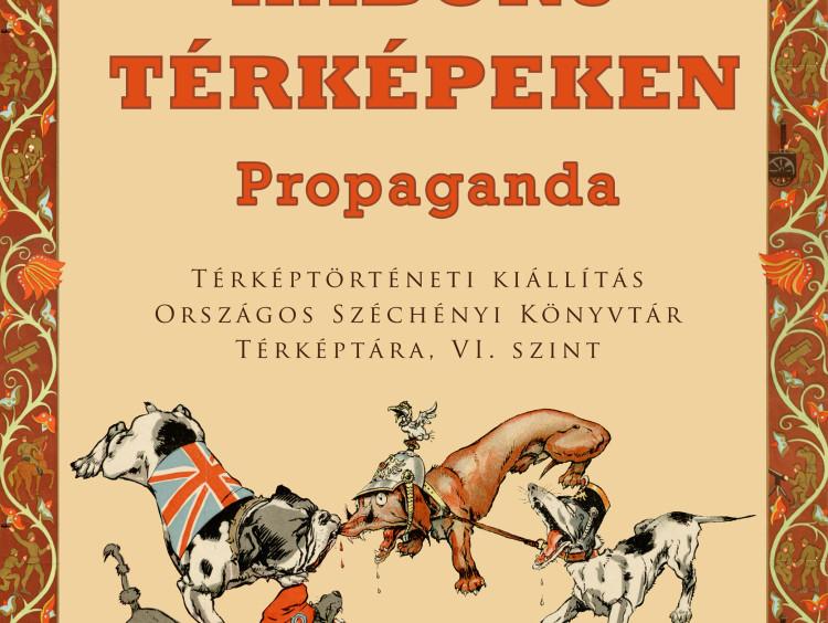 Az első világháború térképeken: Propaganda – Kiállításmegnyitó az Országos Széchényi Könyvtárban