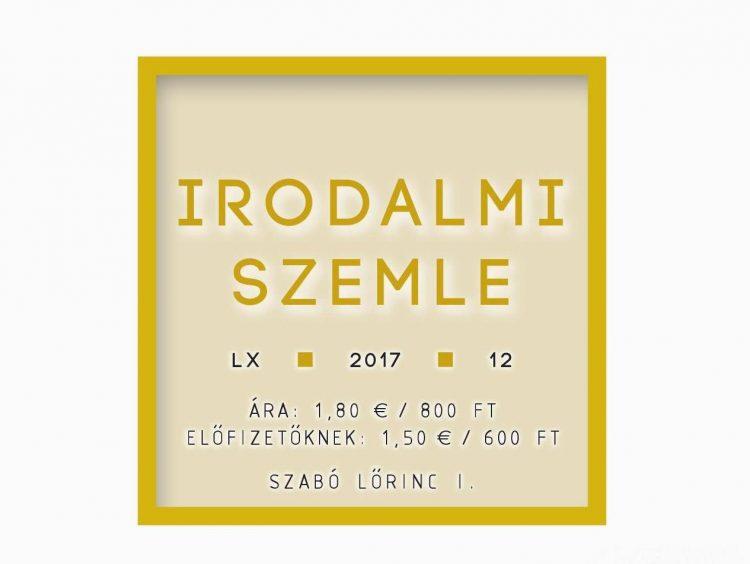 Szabó Lőrinc I. — Az Irodalmi Szemle decemberi száma (tartalom)