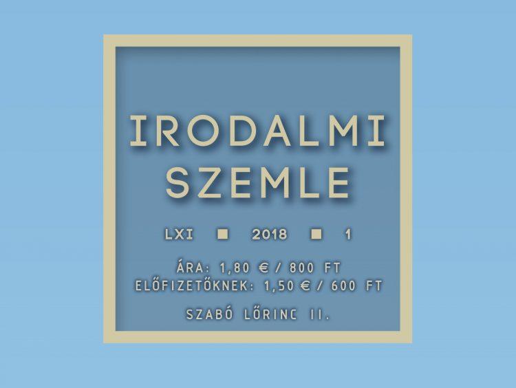 Szabó Lőrinc II. (Az Irodalmi Szemle januári számának tartalma)