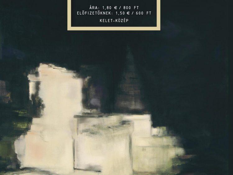 Kelet-Közép az Irodalmi Szemle márciusi számában (tartalom)