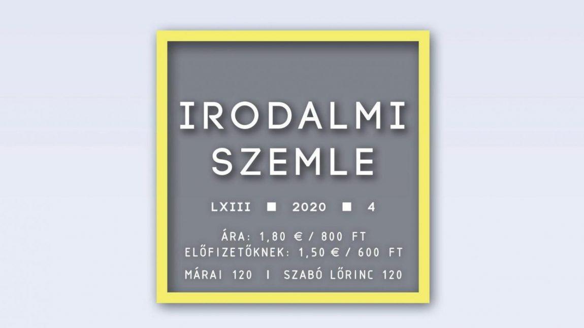 Márai 120 / Szabó Lőrinc 120 — Az Irodalmi Szemle áprilisi száma (tartalom)