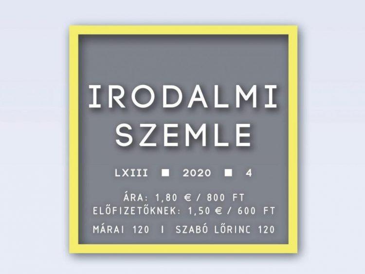Márai 120 / Szabó Lőrinc 120 — Az Irodalmi Szemle áprilisi száma (teljes)