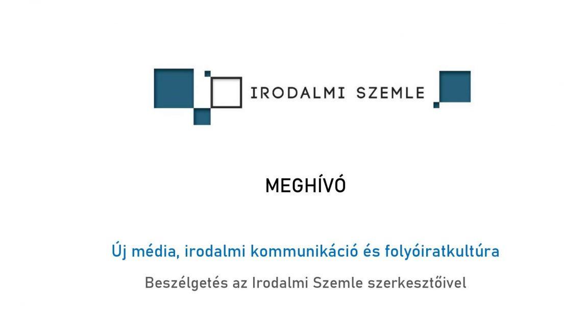 Új média, kulturális kommunikáció, irodalmi lapok (meghívó)